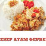 3 Resep Ayam Geprek Rumahan Renyah, Gurih dan Nikmat